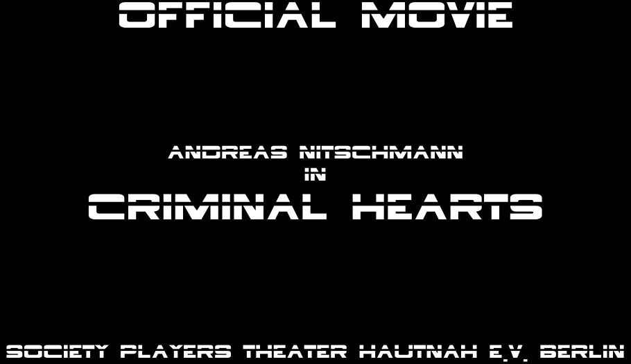 ANDREAS NITSCHMANN IN CRIMINAL HEARTS - SOCIETY PLAYERS - THEATER HAUTNAH E.V. BERLIN